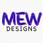 MEW Designs